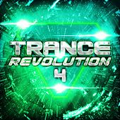 Trance Revolution 4 by Various Artists