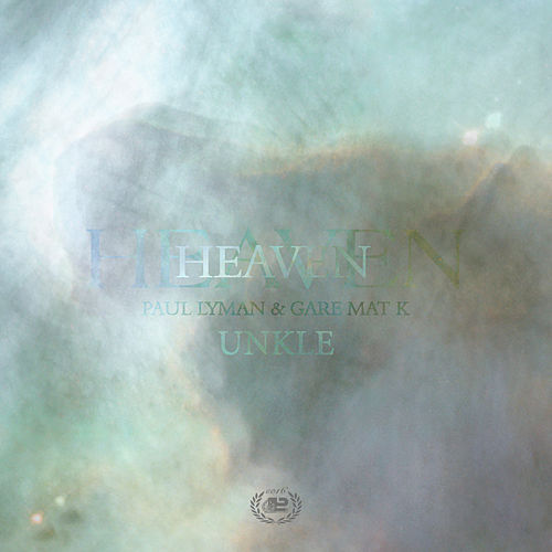 Heaven by UNKLE