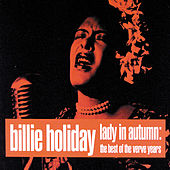 Lady In Autumn: Best Of The Verve Years by Billie Holiday
