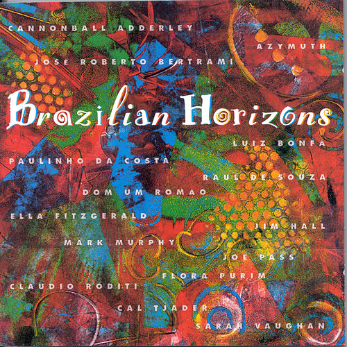 Brazilian Horizons by Various Artists