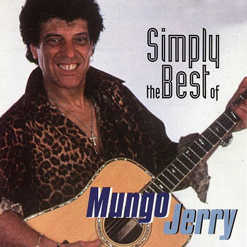 Simply the Best of Mungo Jerry by Mungo Jerry