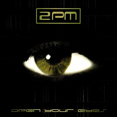 Open Your Eyes by 2pm