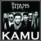 Kamu by The Titans