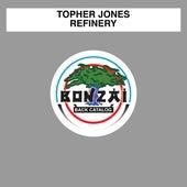 Refinery by Topher Jones