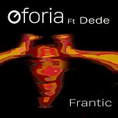 Frantic (feat. Dede) by Oforia