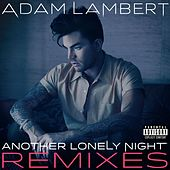 Another Lonely Night (Remixes) by Adam Lambert