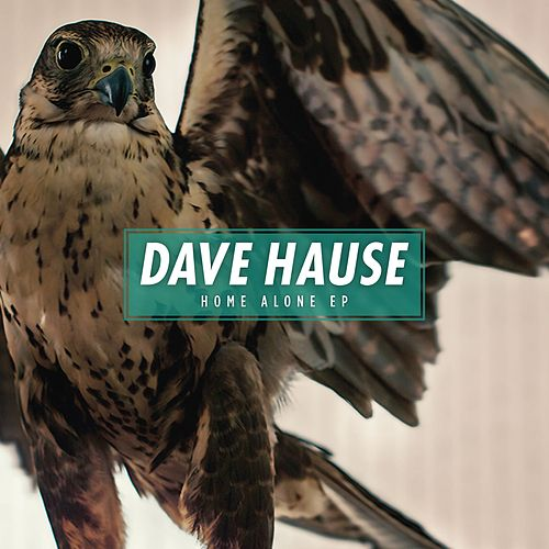 Home Alone by Dave Hause