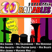 20 Super Mix Bailables by Various Artists