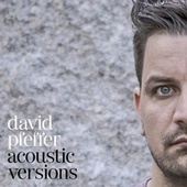 Acoustic Versions by David Pfeffer