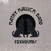 Foxhounds by Kathy Kallick