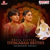 Thyagaraja Krithis - Priya Sisters by Priya Sisters