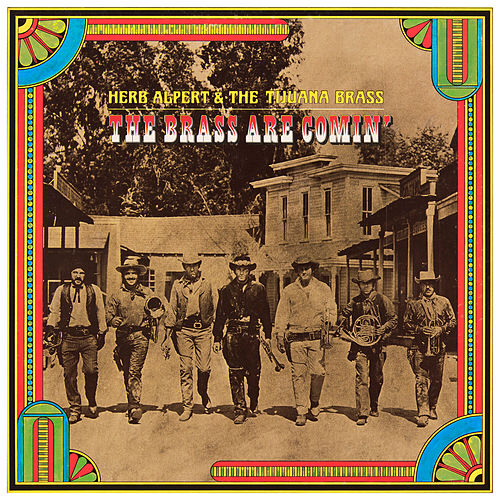 The Brass Are Comin' by Herb Alpert
