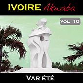 Ivoire Akwaba, vol. 10 by Various Artists