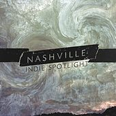 Nashville Indie Spotlight 2016 by