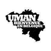 Bienvenue en belgique by Uman