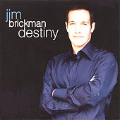 Destiny by Jim Brickman