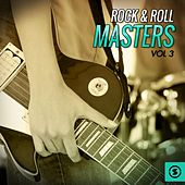 Rock & Roll Masters, Vol. 3 by Various Artists