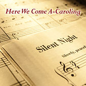 Here We Come A-Caroling by Listener's Choice