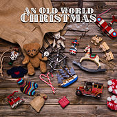 An Old World Christmas by Listener's Choice
