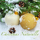 Christmas Naturally by Listener's Choice