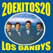 20 Éxitos 20 by Los Dandys