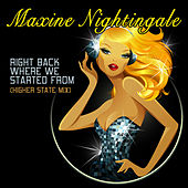 Right Back Where We Started From (Higher State Mix) by Maxine Nightingale