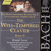 The Complete Bach Edition Vol. 117: The Well-Tempered Clavier, Book II by Robert Levin