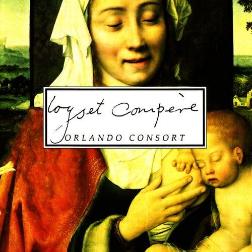 Orlando Consort - Loyset Compère by The Orlando Consort
