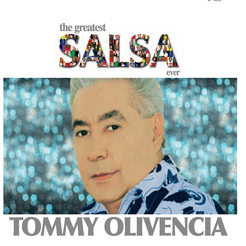 The Greatest Salsa Ever by Tommy Olivencia