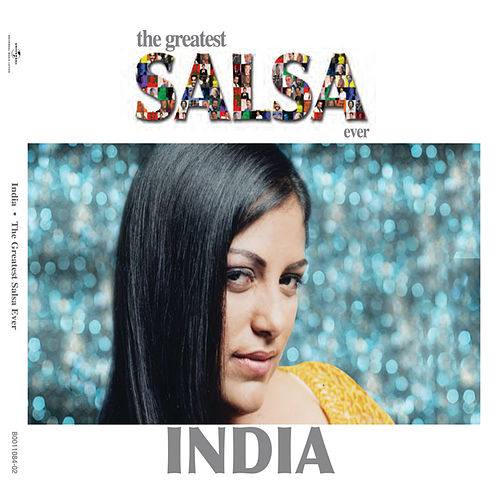 The Greatest Salsa Ever by India