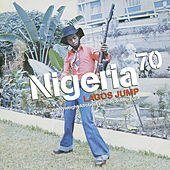 Nigeria 70 - Lagos Jump by Various Artists