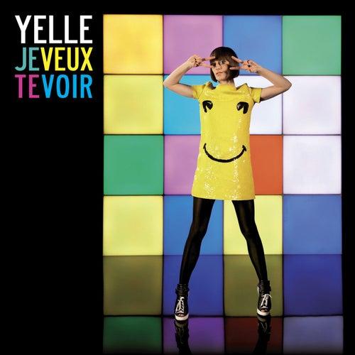 Je Veux Te Voir (Remixes 2008) by Yelle