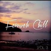 Fernweh Chill, Vol. 3 (Entspannte Beats aus der Ferne) by Various Artists