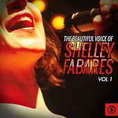 The Beautiful Voice of Shelley Fabares, Vol. 1 by Shelley Fabares