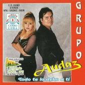 Todo Te Lo Debo a Ti by Grupo Audaz