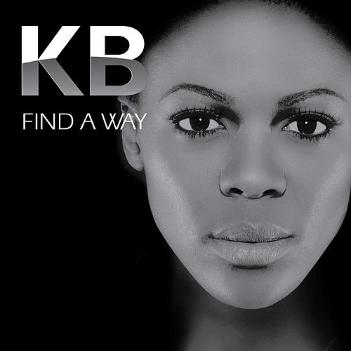 Find a Way by Kb