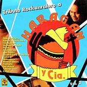 Tributo Rockanrolero a Haragán, Vol. 2 by Various Artists