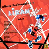 Tributo Rockanrolero a Liran' Roll, Vol. 2 by Various Artists