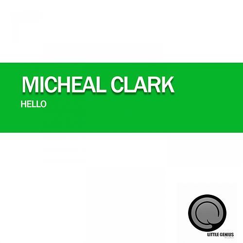 Hello by Michael Clark