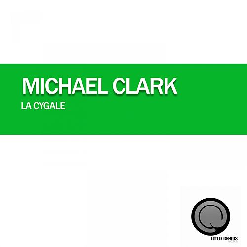 La Cygale by Michael Clark