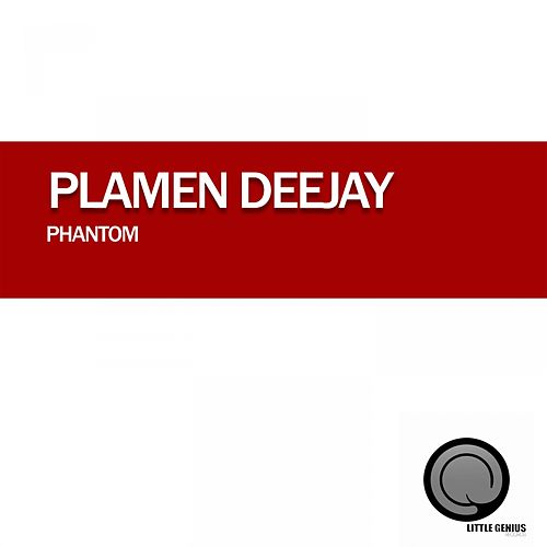Phantom by Plamen Deejay