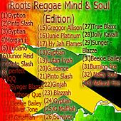 Roots Reggae Mind & Soul (Edition) von Various Artists
