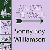 All Over The World von Sonny Boy Williamson