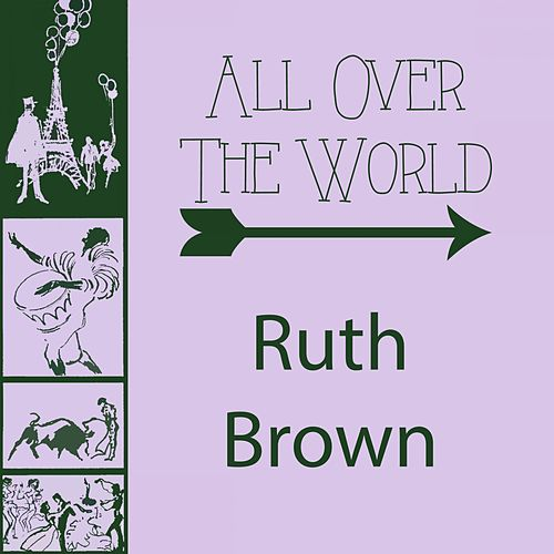 All Over The World von Ruth Brown