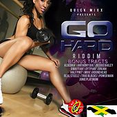 Go Hard Riddim Bonus Tracts by Various Artists