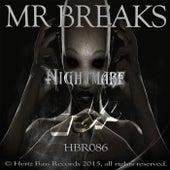 Nightmare by Mr Breaks