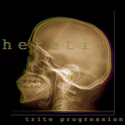 Trite Progression by The Heretic