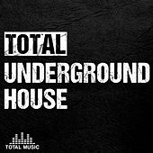 Total Underground House - EP by Various Artists