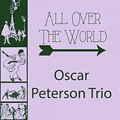 All Over The World von Oscar Peterson