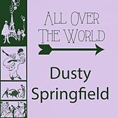 All Over The World von Dusty Springfield